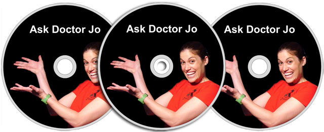 Order Your Ask Doctor Jo DVDs Here!